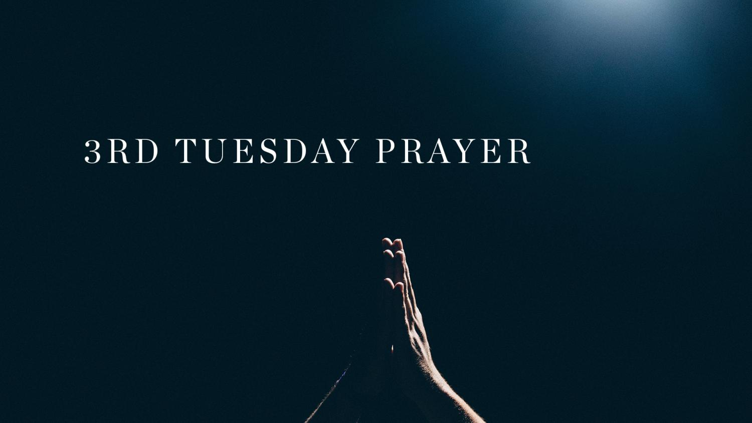 Third Tuesday Prayer