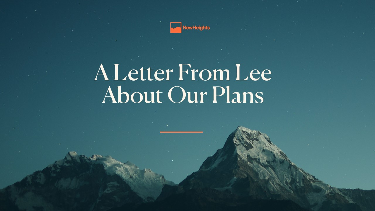 A Letter From Lee About Our Plans