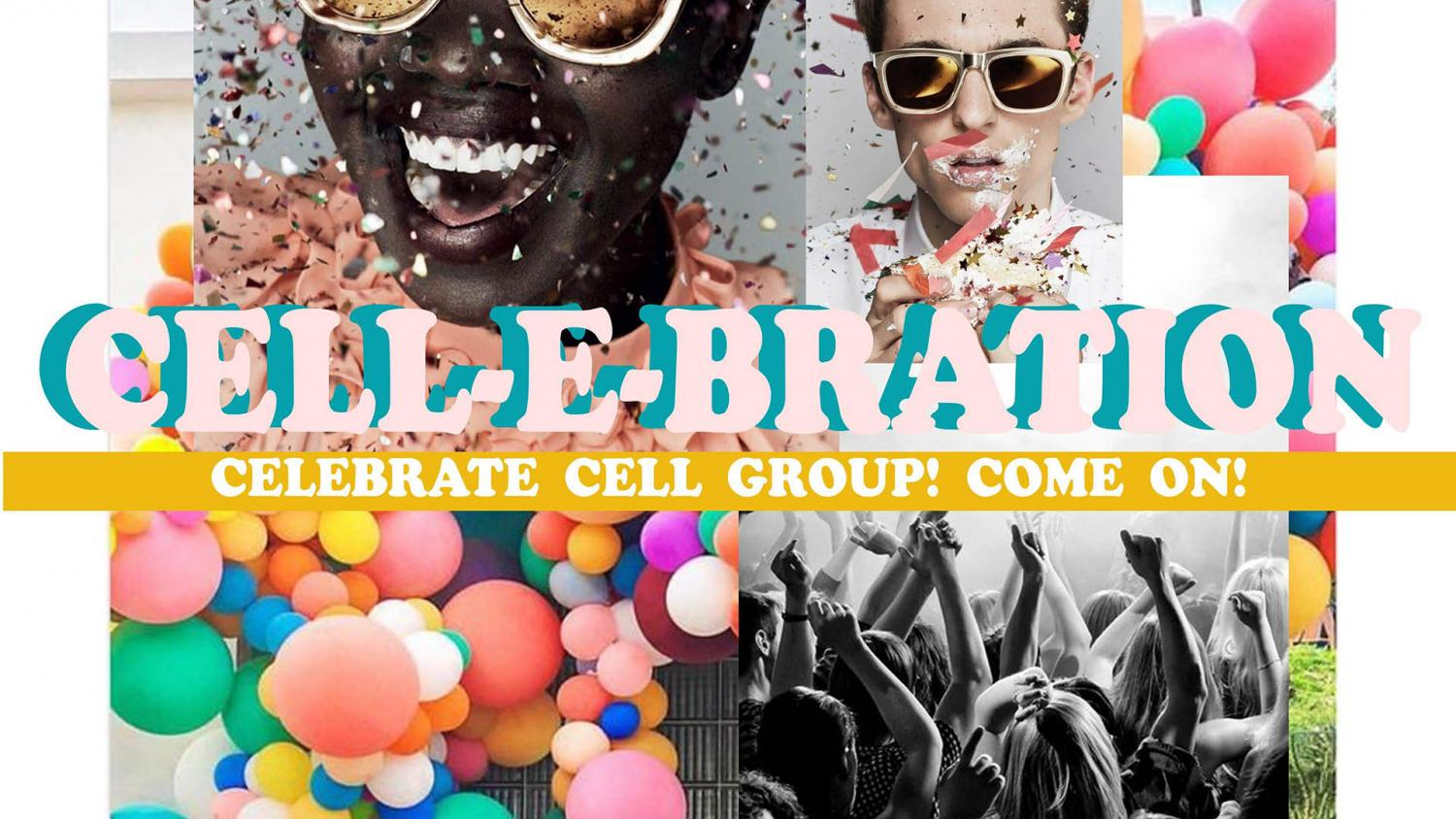 Cell-e-bration