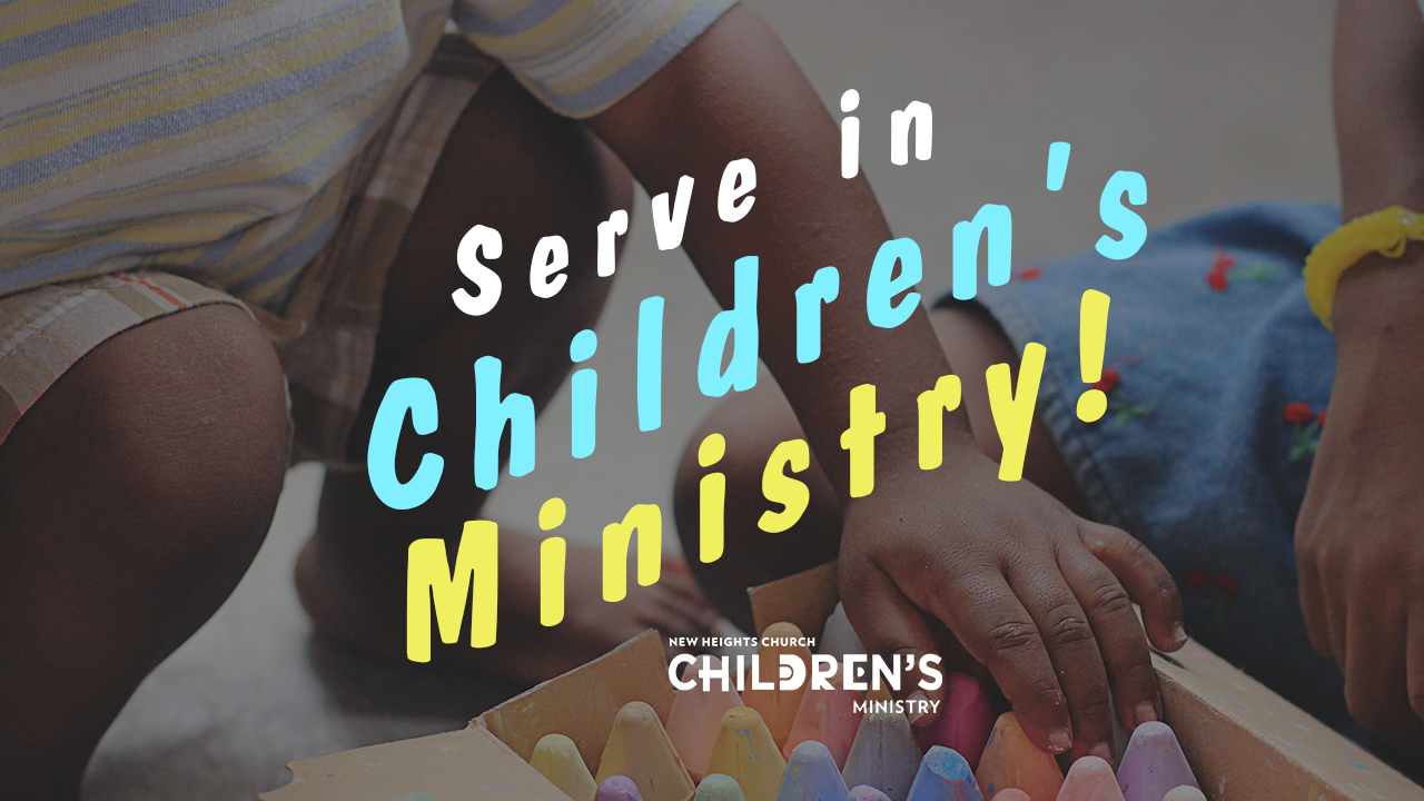 Serve in Children's Ministry
