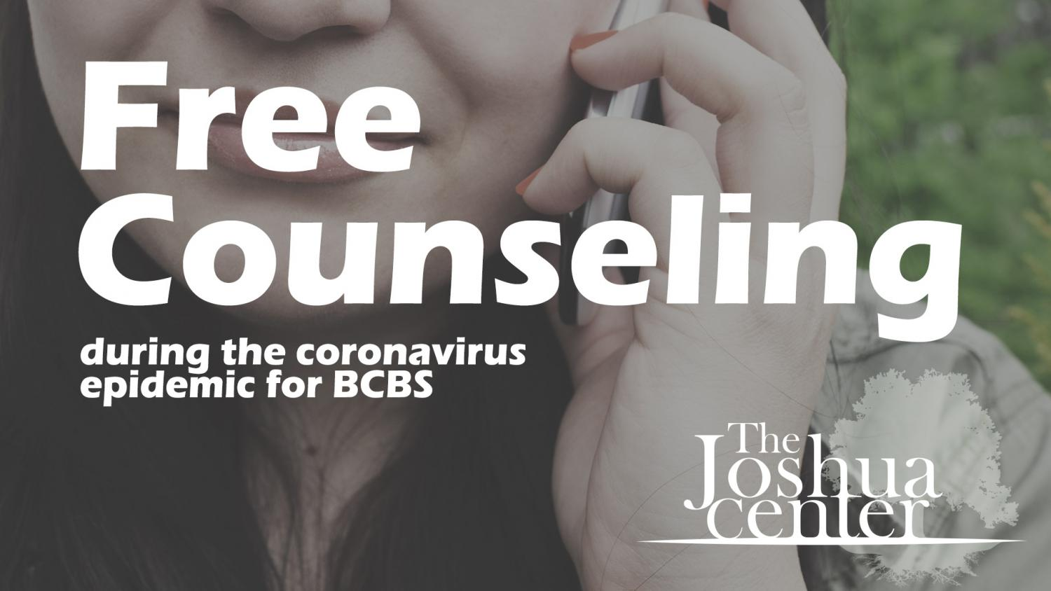 Free Counseling with the Joshua Center for BCBS