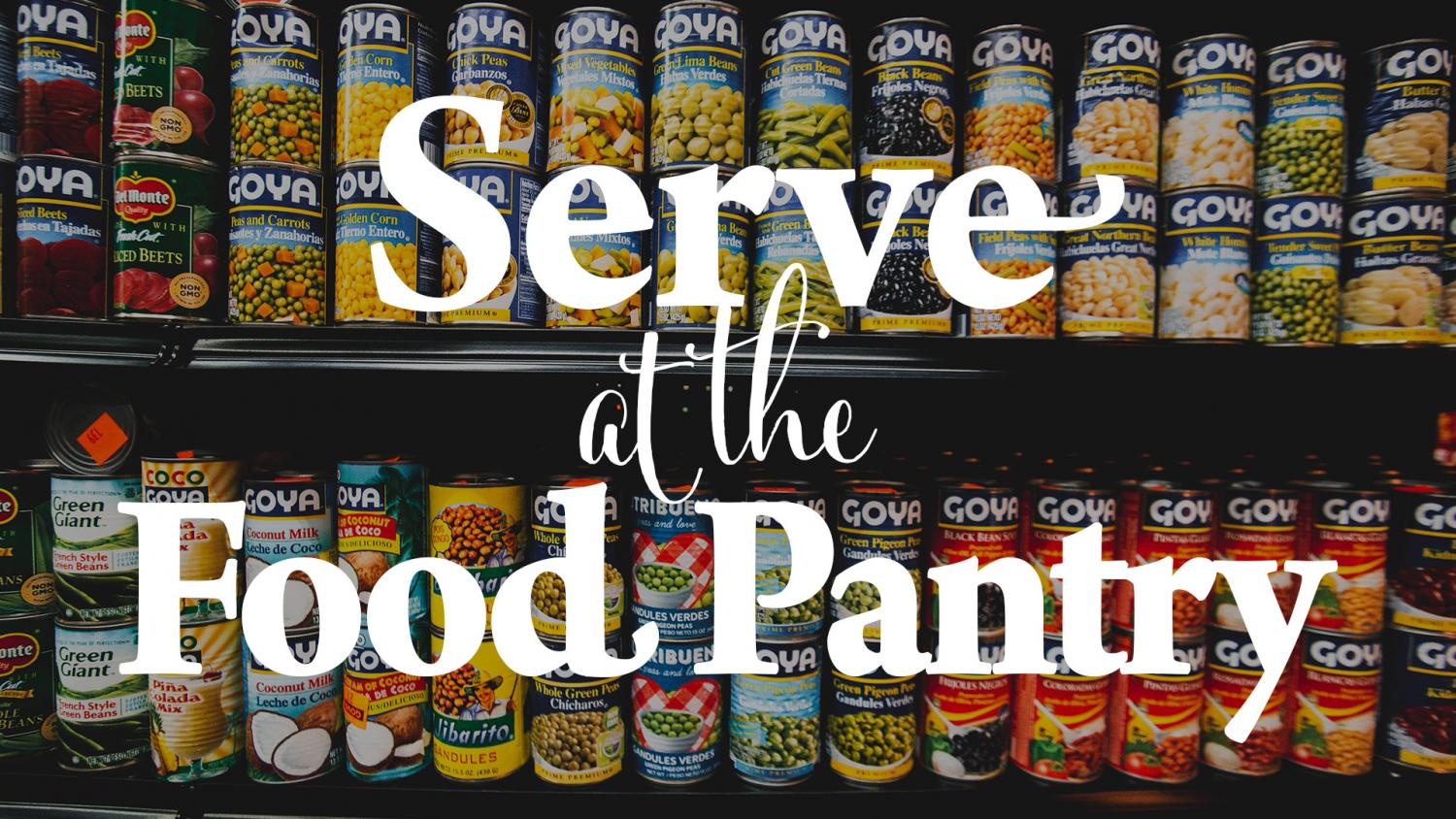 Serve at the Food Pantry