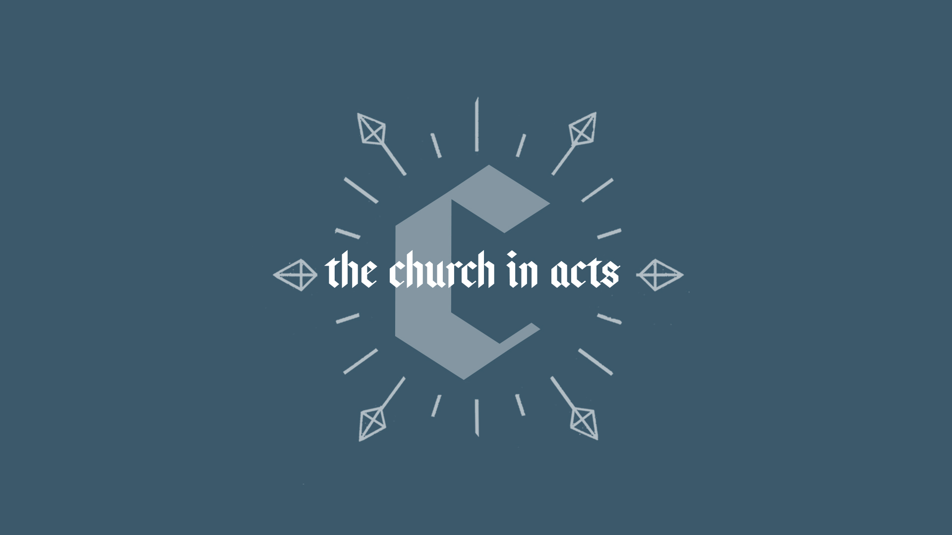 The Church in Acts | New Heights Church