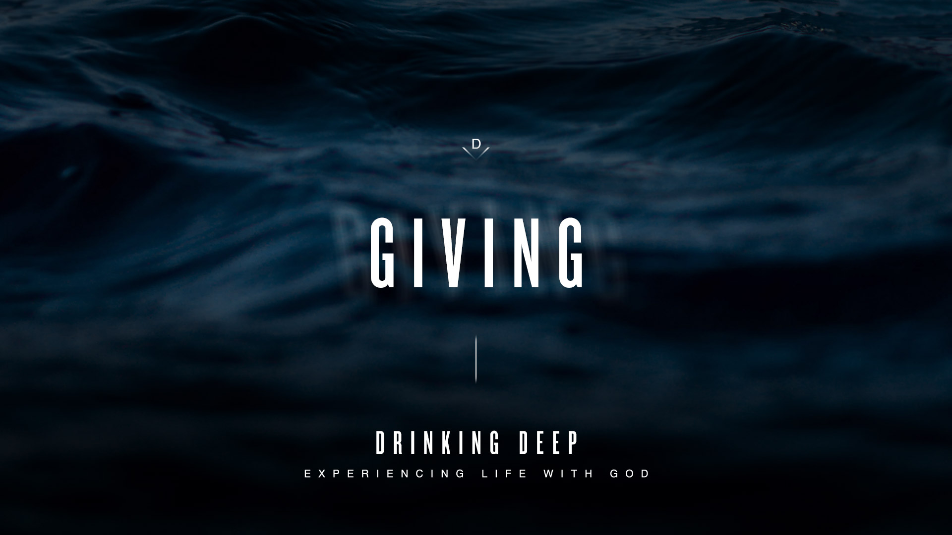 Drinking Deep: Giving